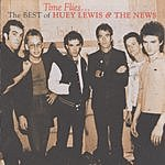 Huey Lewis & The News Time Flies...The Best Of Huey Lewis & The News