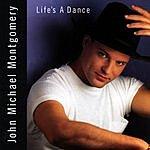 John Michael Montgomery Life's A Dance