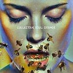 Collective Soul Dosage