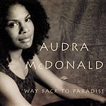 Audra McDonald Way Back To Paradise