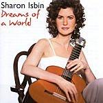 Sharon Isbin Dreams Of A World