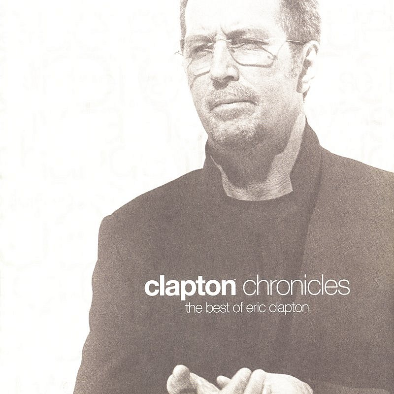 Cover Art: Clapton Chronicles: The Best Of Eric Clapton