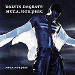 Dalvin DeGrate Met.A.Mor.Phic