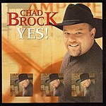 Chad Brock Yes!