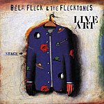 Béla Fleck & The Flecktones Live Art