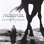 Dwight Yoakam Last Chance For A Thousand Years: Dwight Yoakam's Greatest Hits From The 90's