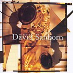 David Sanborn The Best Of David Sanborn