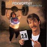 Jeff Foxworthy Games Rednecks Play
