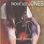Rickie Lee Jones Naked Songs