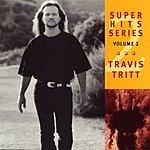 Travis Tritt Super Hits Series, Vol.2