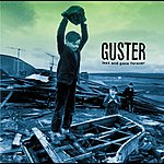 Guster Lost And Gone Forever