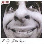 Phish Billy Breathes