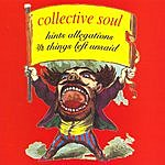 Collective Soul Hints Allegations And Things Left Unsaid