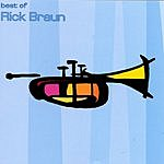 Rick Braun Best Of Rick Braun