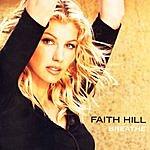 Faith Hill Breathe