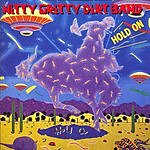 Nitty Gritty Dirt Band Hold On