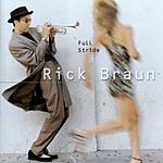 Rick Braun Full Stride