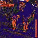 Del Tha Funkee Homosapien I Wish My Brother George Was Here