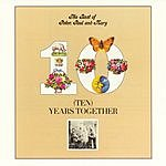 Peter, Paul & Mary The Best Of Peter, Paul & Mary: Ten Years Together