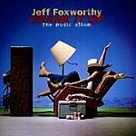 Jeff Foxworthy Crank It Up: The Music Album