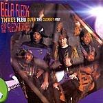 Béla Fleck & The Flecktones Three Flew Over The Cuckoo's Nest