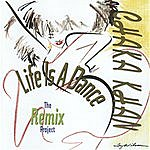 Chaka Khan Life Is A Dance: The Remix Project