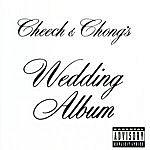 Cheech & Chong Cheech And Chong's Wedding Album (Parental Advisory)