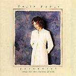 Twila Paris Perennial: Songs For The Seasons Of Life