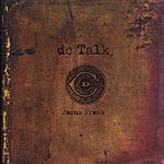 dc Talk Jesus Freak