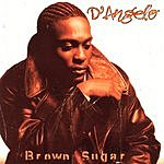 D'Angelo Brown Sugar (Parental Advisory)