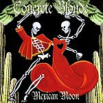 Concrete Blonde Mexican Moon
