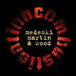 Medeski, Martin & Wood Combustication
