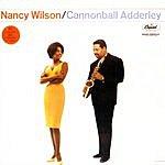 Nancy Wilson Nancy Wilson & Cannonball Adderley
