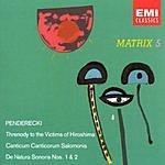 Krzysztof Penderecki Threnody For The Victims Of Hiroshima/Canticum Canticorum Salomonis/De Natura Sonoris Nos.1 & 2