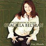 Graciela Beltran Mi Corazon Es Tuyo