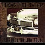 Texas Tornados Live From The Limo, Vol.1