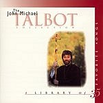 John Michael Talbot The John Michael Talbot Collection: A Library Of 35 Favorite Songs