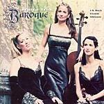 Eroica Trio Baroque