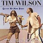 Tim Wilson Gettin' My Mind Right: 33 Comedy Classics