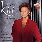 Kiri Te Kanawa The Kiri Selection