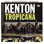 Stan Kenton & His Orchestra At The Las Vegas Tropicana