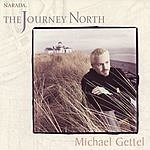 Michael Gettel The Journey North