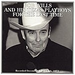 Bob Wills & His Texas Playboys For The Last Time