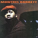 Montrel Darrett Chronicles Of The Soul