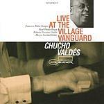 Chucho Valdés Live At The Village Vanguard