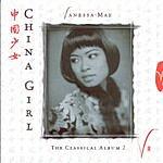 Vanessa-Mae China Girl: The Classical Album 2