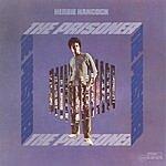 Herbie Hancock The Prisoner (Remastered)