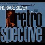Horace Silver Retrospective
