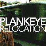 Plankeye Relocation