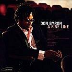 Don Byron A Fine Line: Arias & Lieder